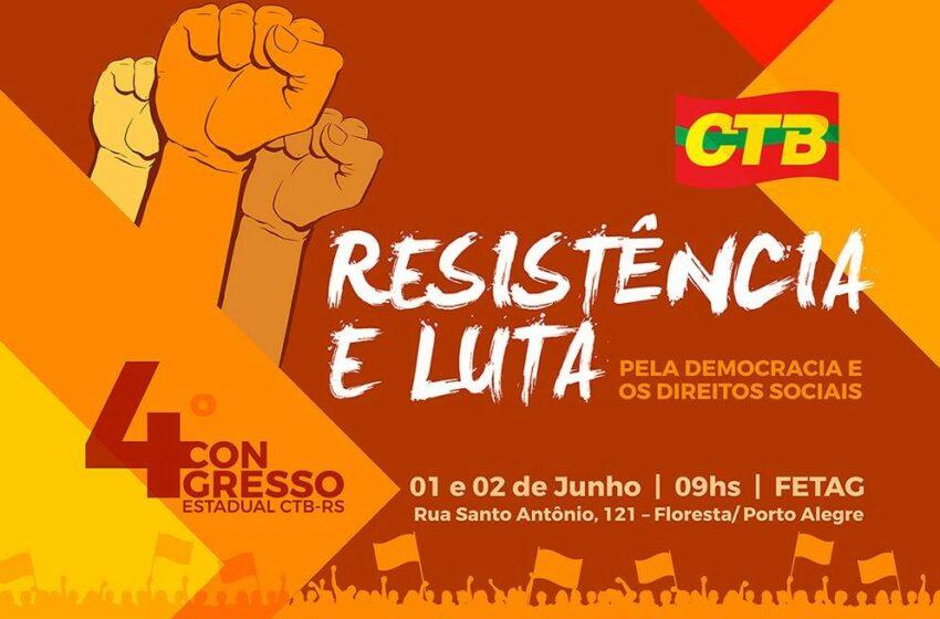 CTB-RS realiza o maior congresso da história da entidade