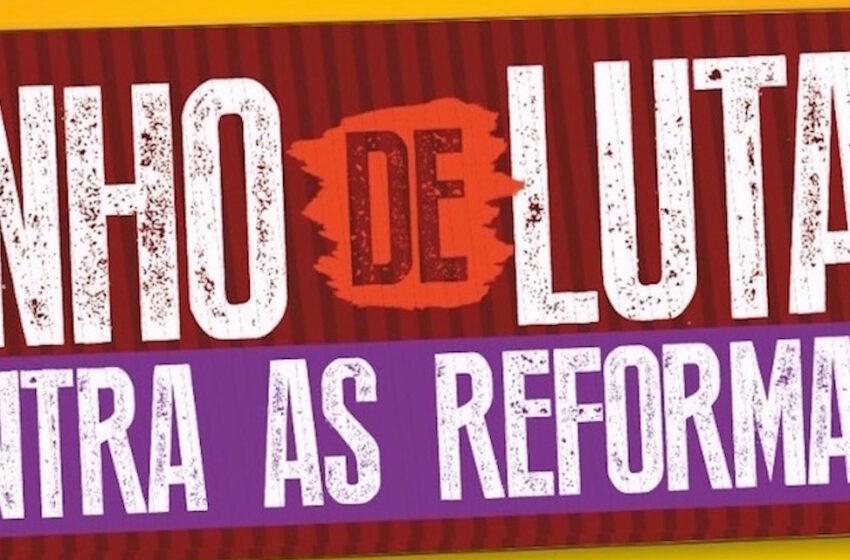 Plenária contra as reformas ocorre nesta sexta