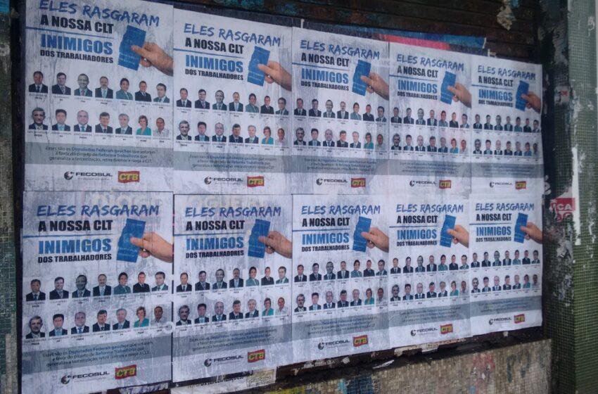 Reforma Trabalhista: Fecosul e CTB-RS denunciam os deputados inimigos dos trabalhadores