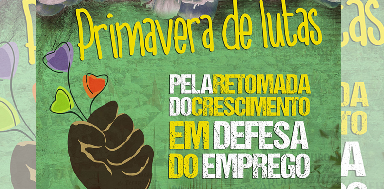 #PrimaveraDeLutas: CTB organiza ampla agenda de luta em defesa do emprego