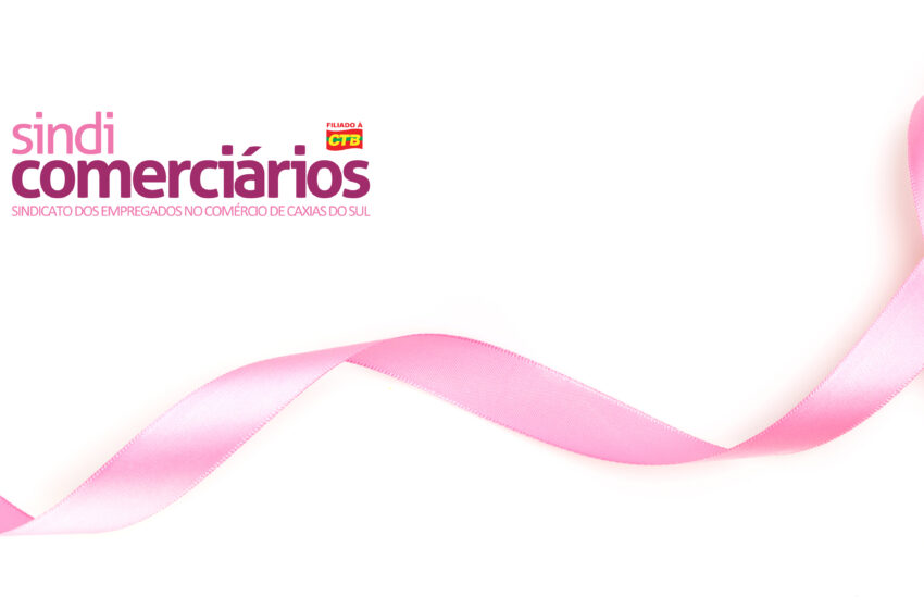 Sindicomerciários Caxias realiza palestras de prevenção ao câncer de mama