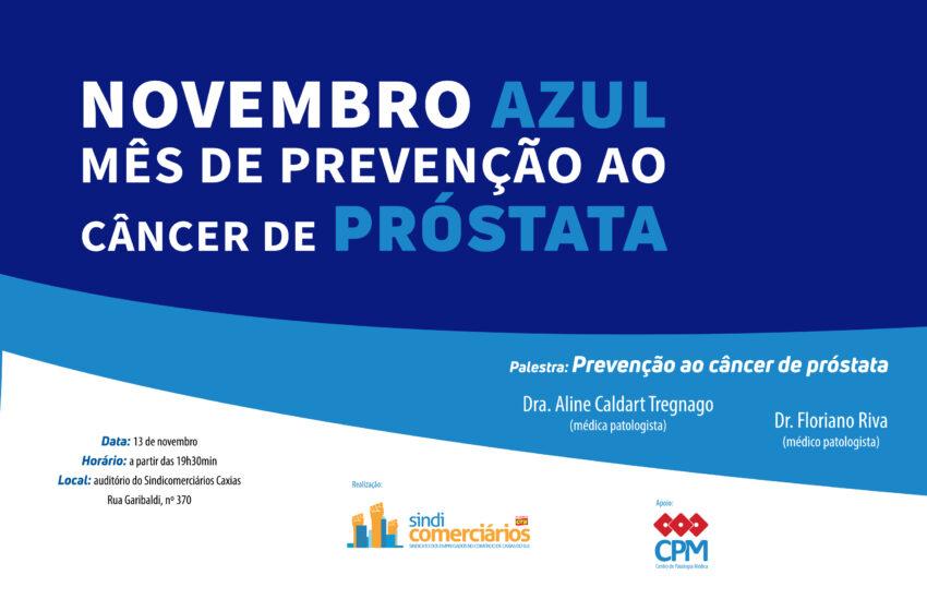Comerciários realizam palestra sobre prevenção ao câncer de próstata