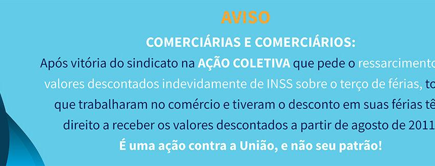 Sindicomerciários vence ação coletiva e trabalhadores devem receber desconto indevido do INSS sobre o terço de férias