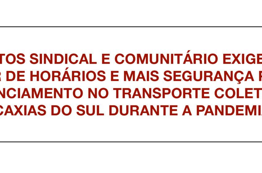 MOVIMENTO SINDICAL DE CAXIAS EXIGE MAIOR OFERTA DE HORÁRIOS NO TRANSPORTE COLETIVO DURANTE A PANDEMIA