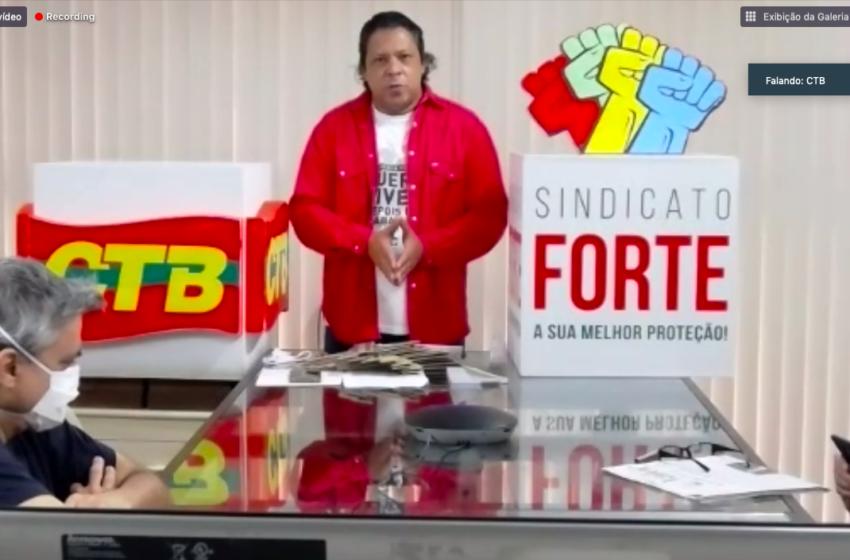 Adilson Araújo: O movimento sindical precisa construir um grande levante em defesa dos direitos