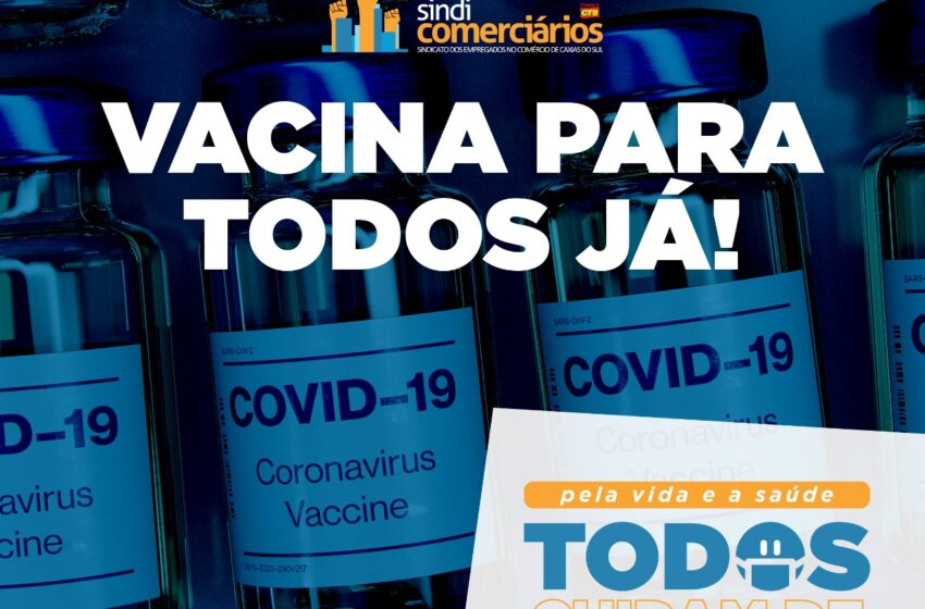 VACINA PARA TODOS JÁ!