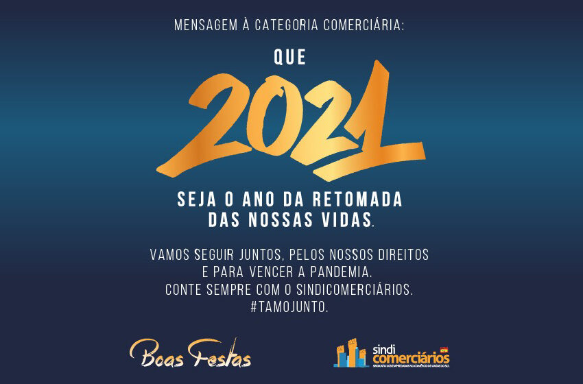 QUE 2021 SEJA O ANO DA RETOMADA DAS NOSSAS VIDAS