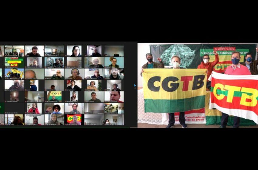 Congresso Estadual da CTB define seu plano de lutas e elege a nova diretoria