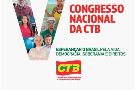 CTB rumo ao 5º Congresso Nacional