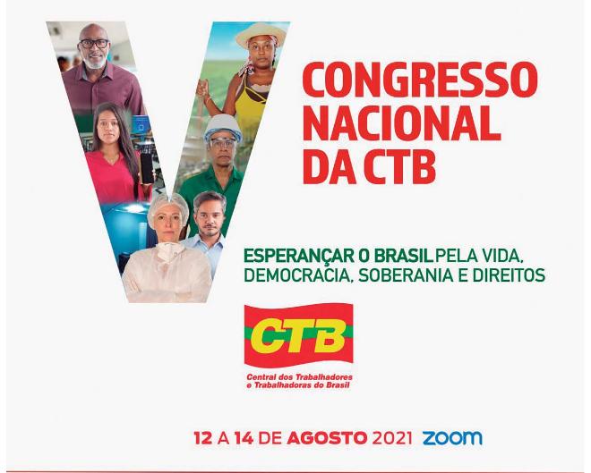 Congresso da CTB começa hoje com seminário e homenagem a Wagner Gomes